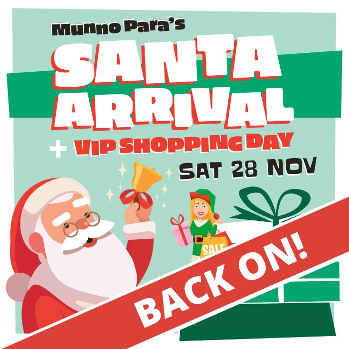 Santa Arrival + VIP Shopping Day